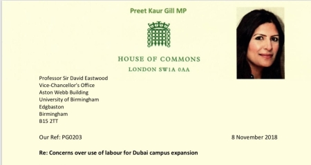 Letter from Preet Gill MP, Shadow Minister for International Development and MP for Egbaston, to University of Birmingham Vice Chancellor Sir David Eastwood, raising concerns over labour standards in building the planned new campus in Dubai