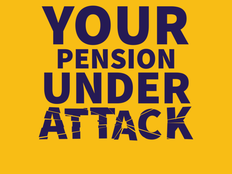 Pension campaign image with text: Your pension under attack